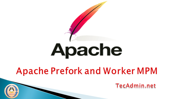 What is Apache MPM ( Prefork, Worker and Event )
