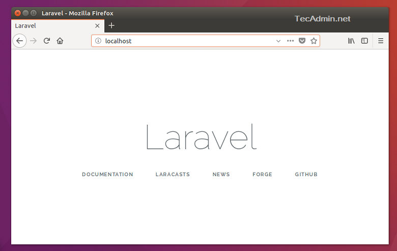 How To Install Laravel 5 on Ubuntu 18 04 & 16 04 LTS - TecAdmin