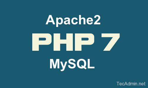Install PHP 7.0, Apache 2.4 MySQL