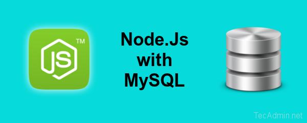 Connect Nodejs with MySQL
