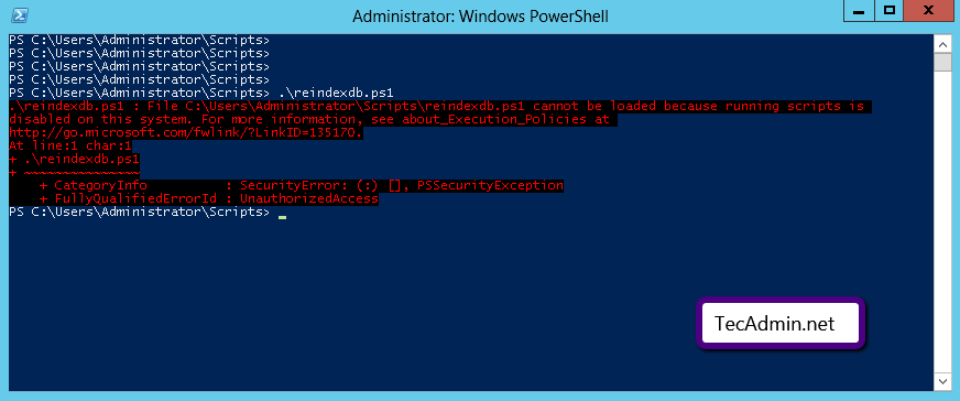 PowerShell - Running scripts is disabled on this system  – TecAdmin