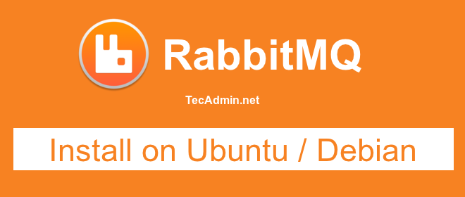 How to Install RabbitMQ Server on Ubuntu 18 04 & 16 04 LTS