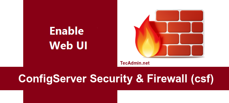 Enable CSF Firewall Web UI