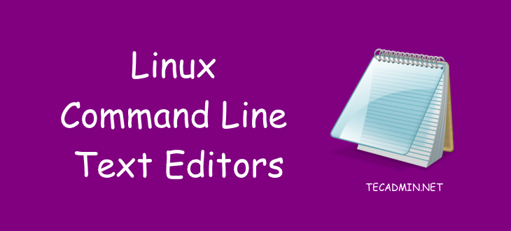Command Line Text Editors