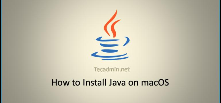 Installing Java on macOS