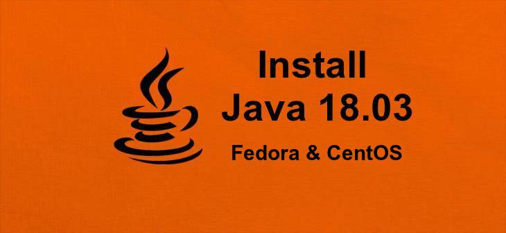 How To Install Java 12 on CentOS 7/6 & Fedora 30-25 - TecAdmin