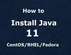 Install Java 11 on CentOS, Fedora