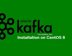 Install Apache Kafka on CentOS 8