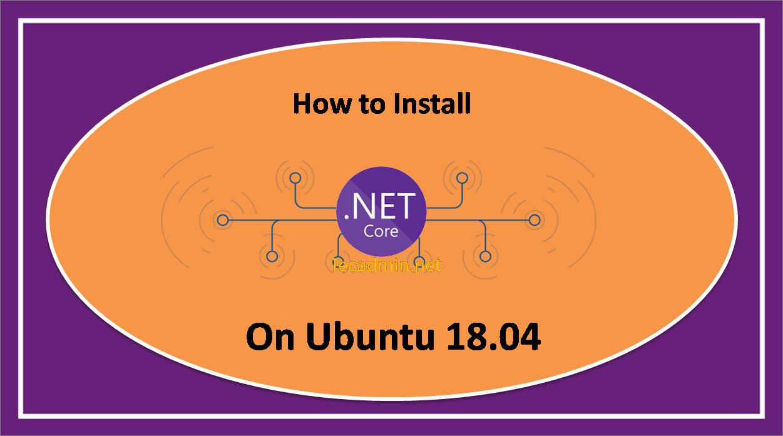 How to Install Dotnet Core on Ubuntu 18.04