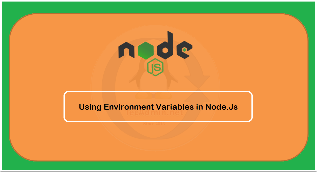 How to Use Environment Variables in Node.js
